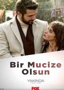 Пусть свершится чудо / Bir Mucize Olsun 2018