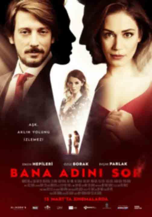 Спроси мое имя / Bana Adini Sor