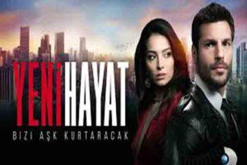 Новая жизнь Yeni Hayat 2020